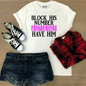 Tops - Block His Number Funny Chic T Shirt